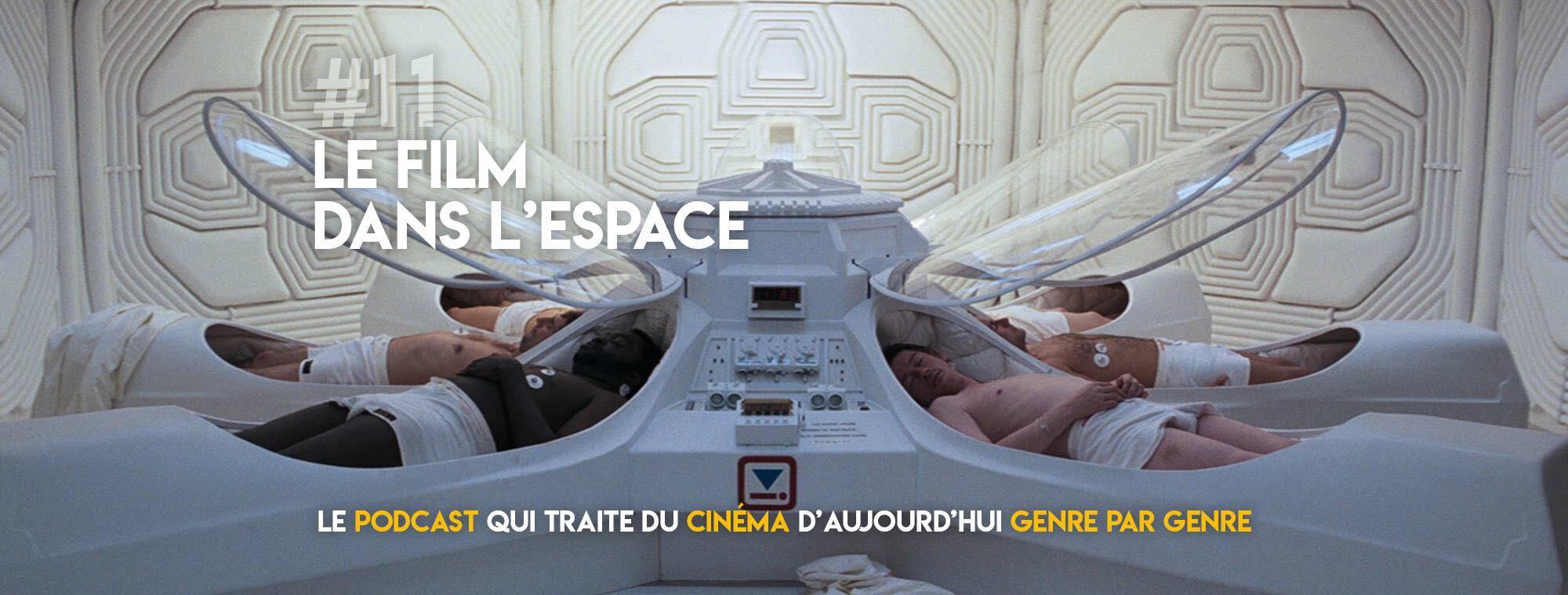 Parlons Péloches - #10 Le film dans l'espace