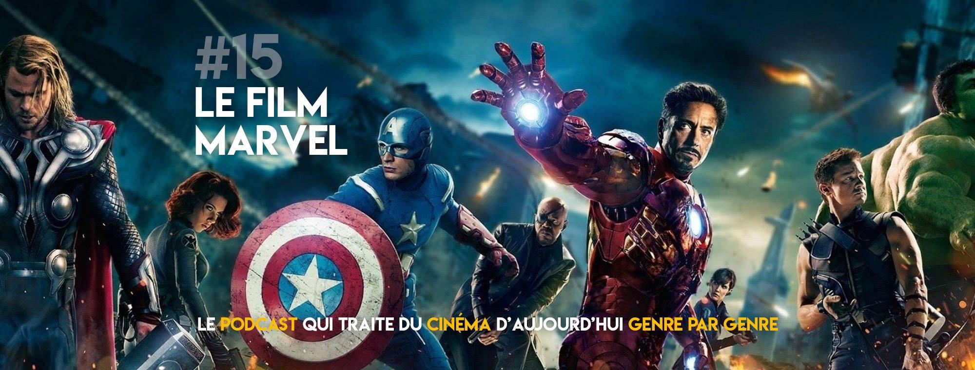 Parlons Péloches - #14 Le film Marvel