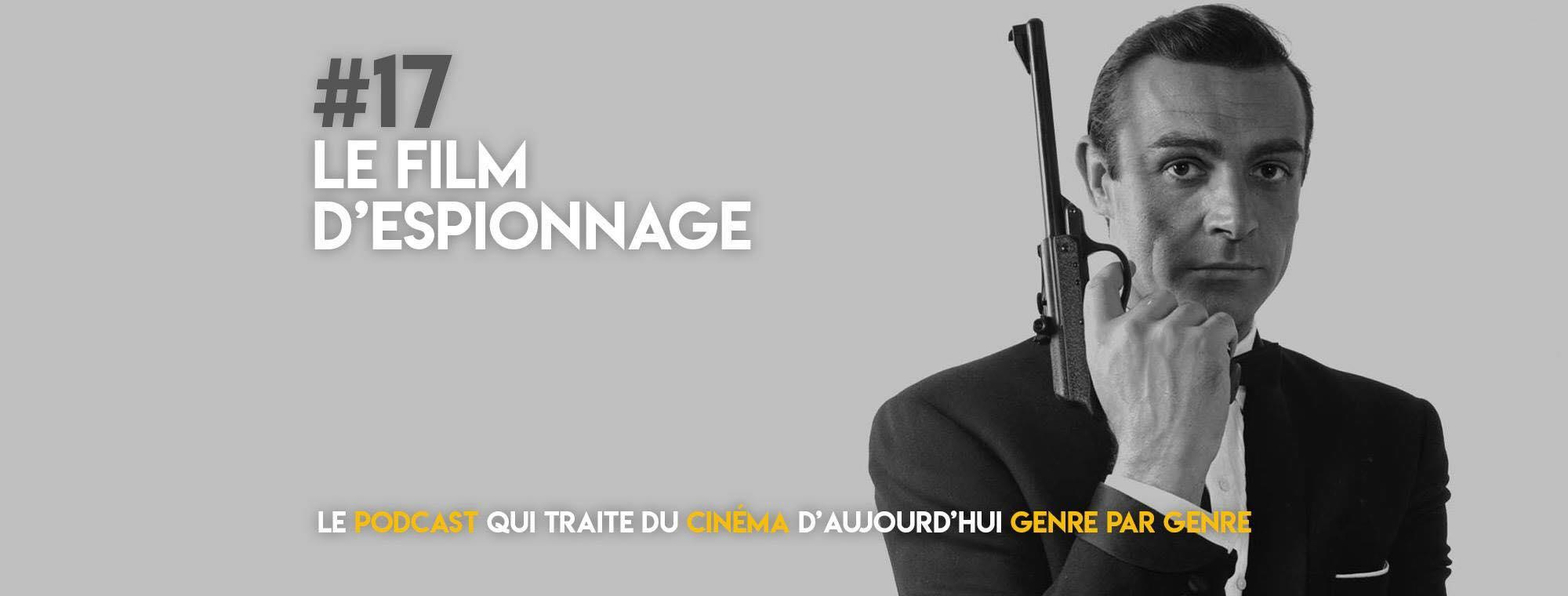 Parlons Péloches - #17 Le film d'espionnage