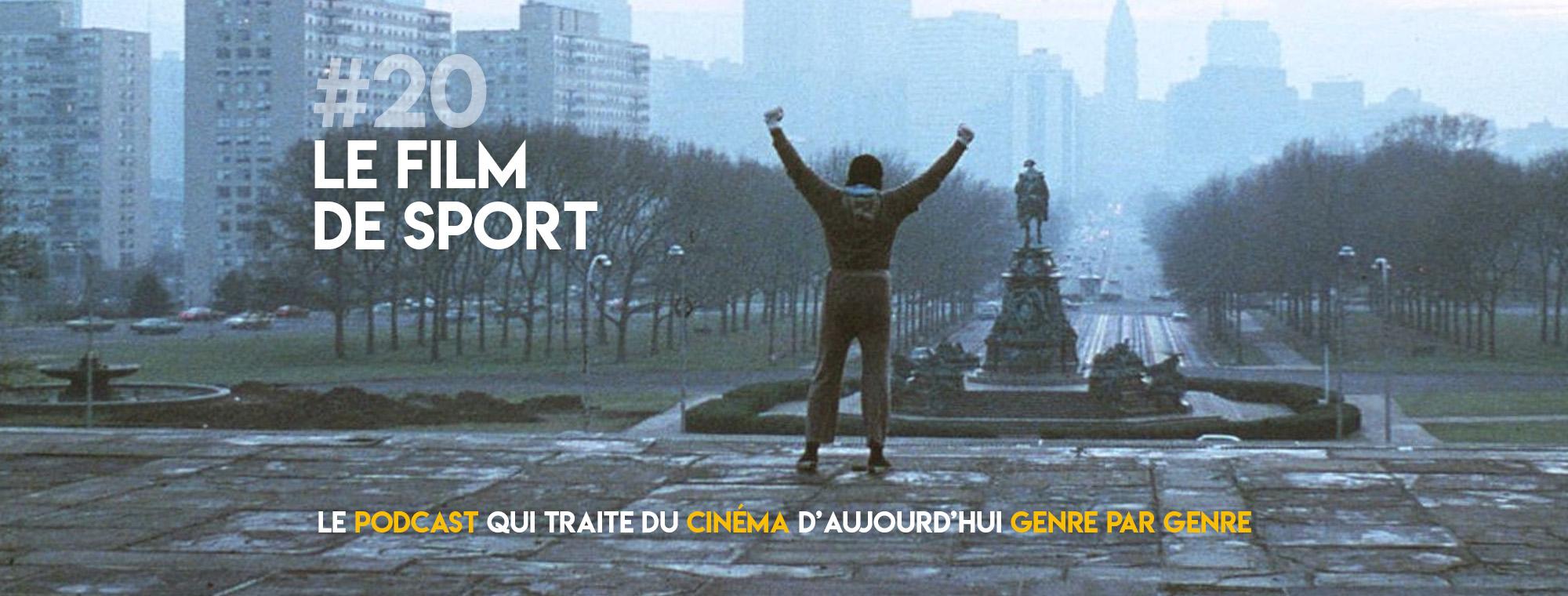 Parlons Péloches - #20 Le film de sport