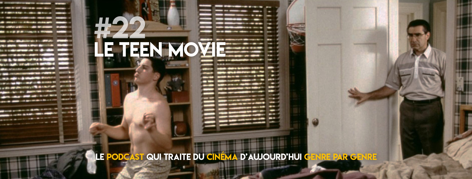Parlons Péloches - #22 Le teen movie