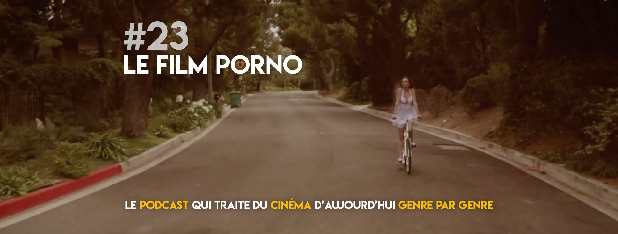 Parlons Péloches - #23 Le film porno