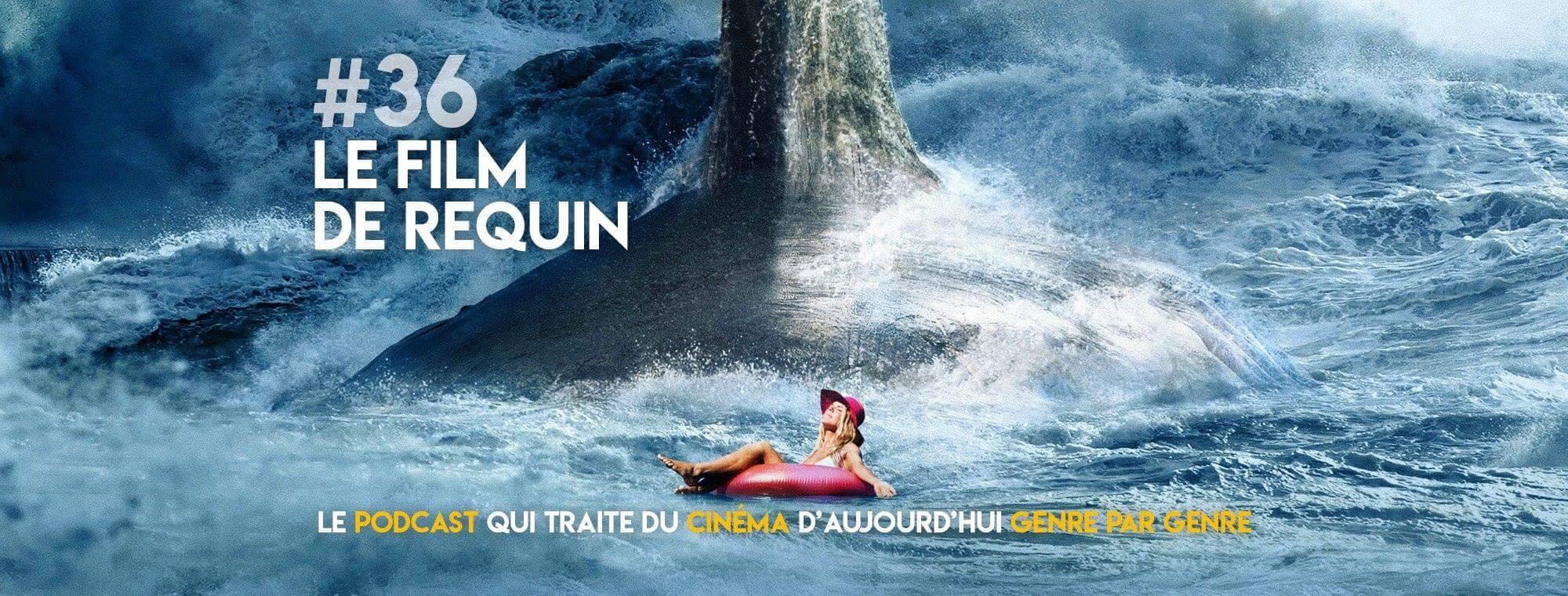Parlons Péloches - #36 Le film de requin