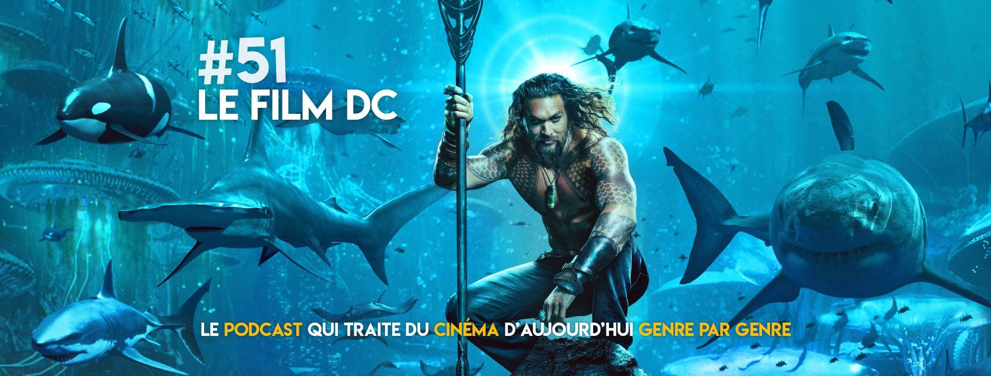 Parlons Péloches - #51 Le film DC
