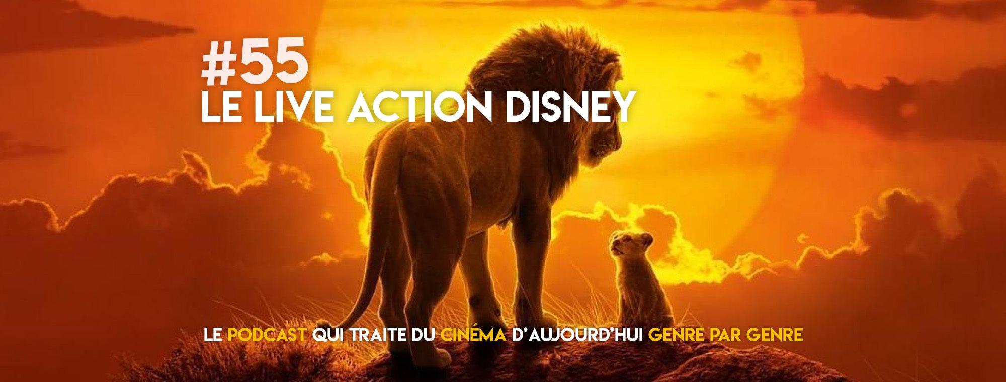 Parlons Péloches - #55 Le Live action Disney