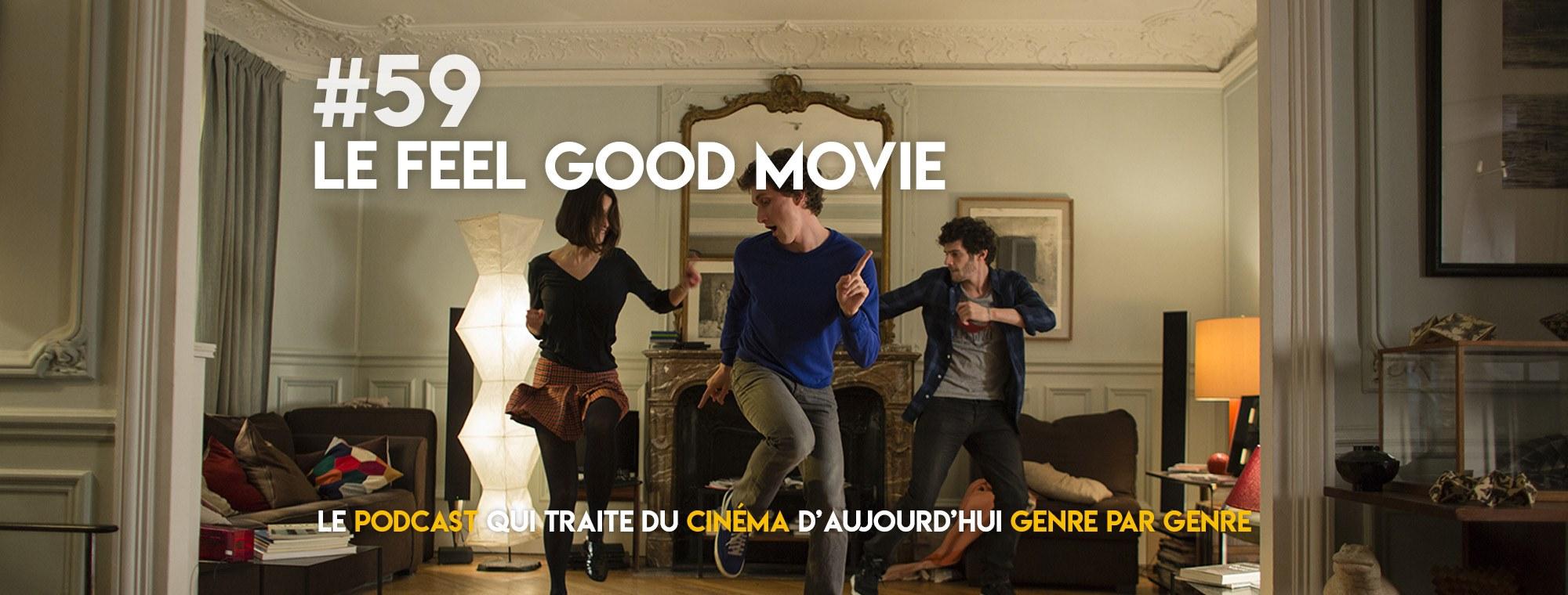 Parlons Péloches - #59 Le feel good movie (ft. Sophie Riche)