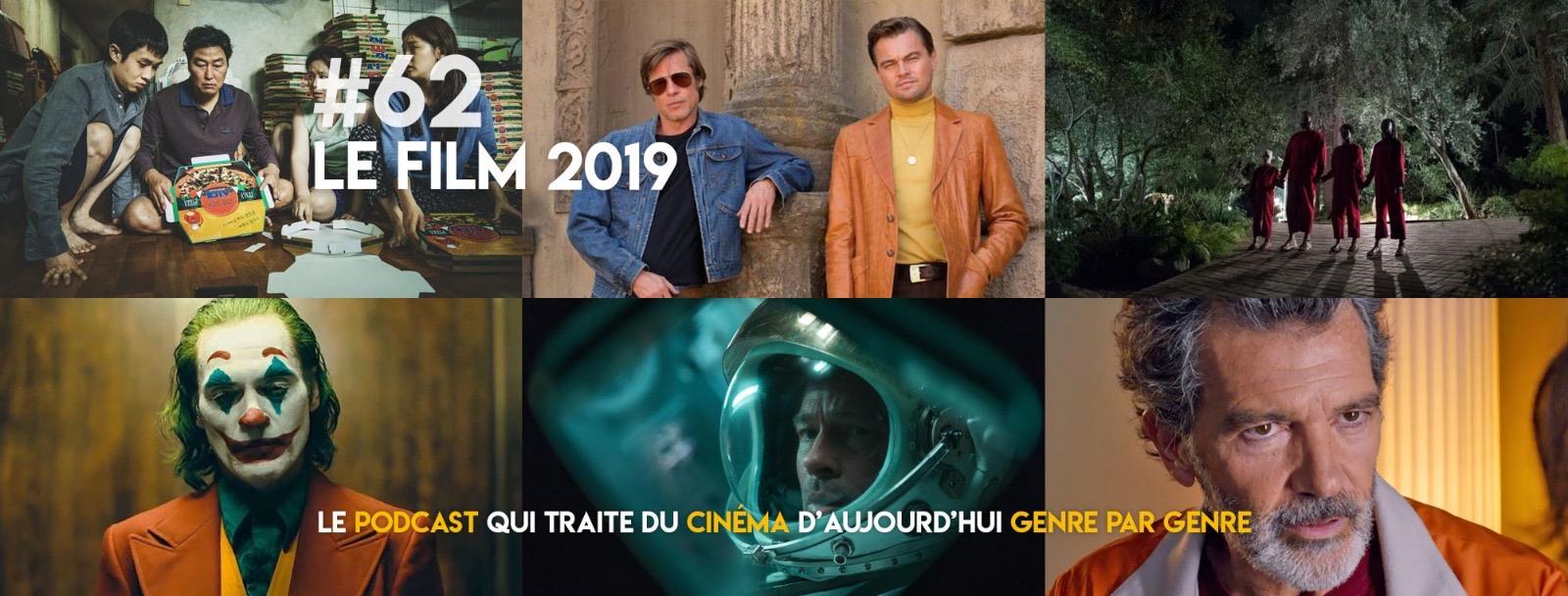 Parlons Péloches - #62 Le film de 2019