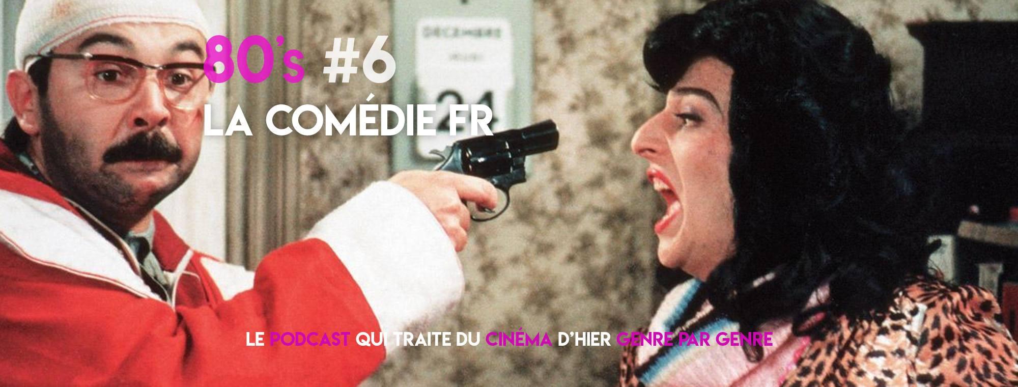 Parlons Péloches - 80's #6 La comédie française