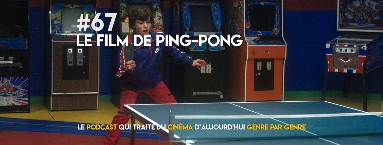 Parlons Péloches - #67 Le film de ping-pong