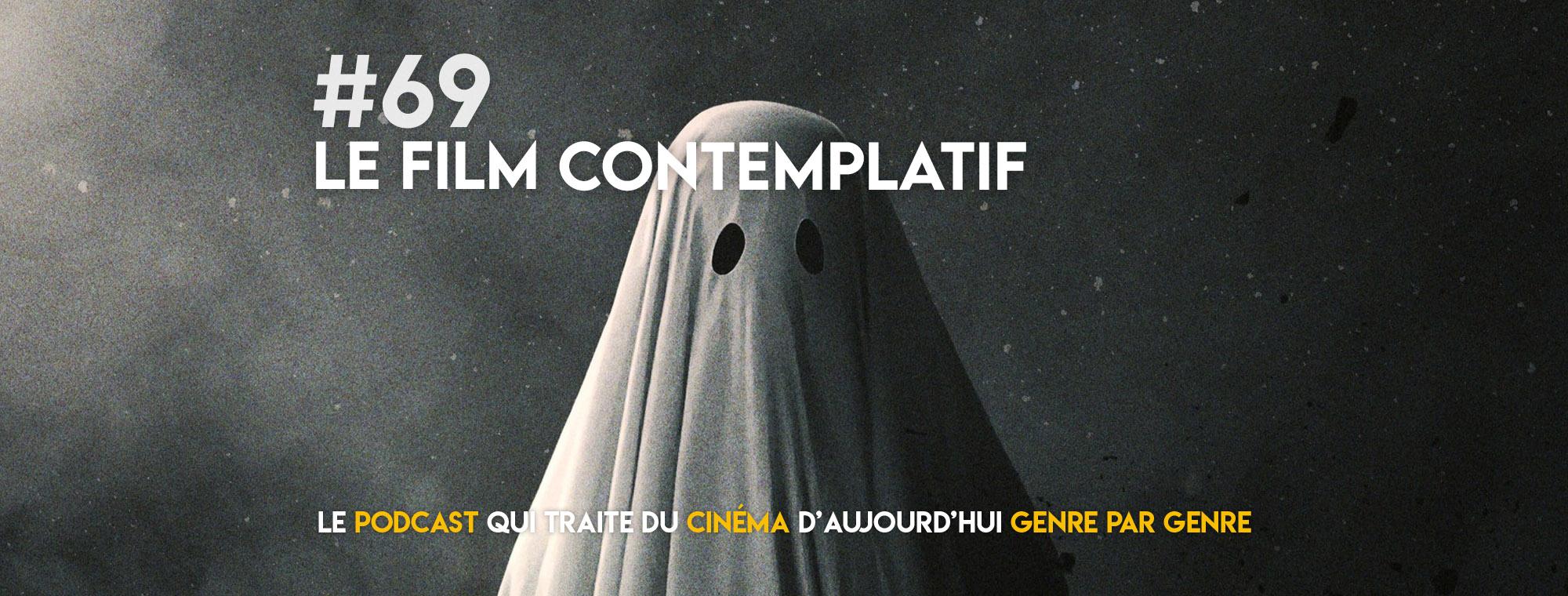 Parlons Péloches - #69 Le film contemplatif