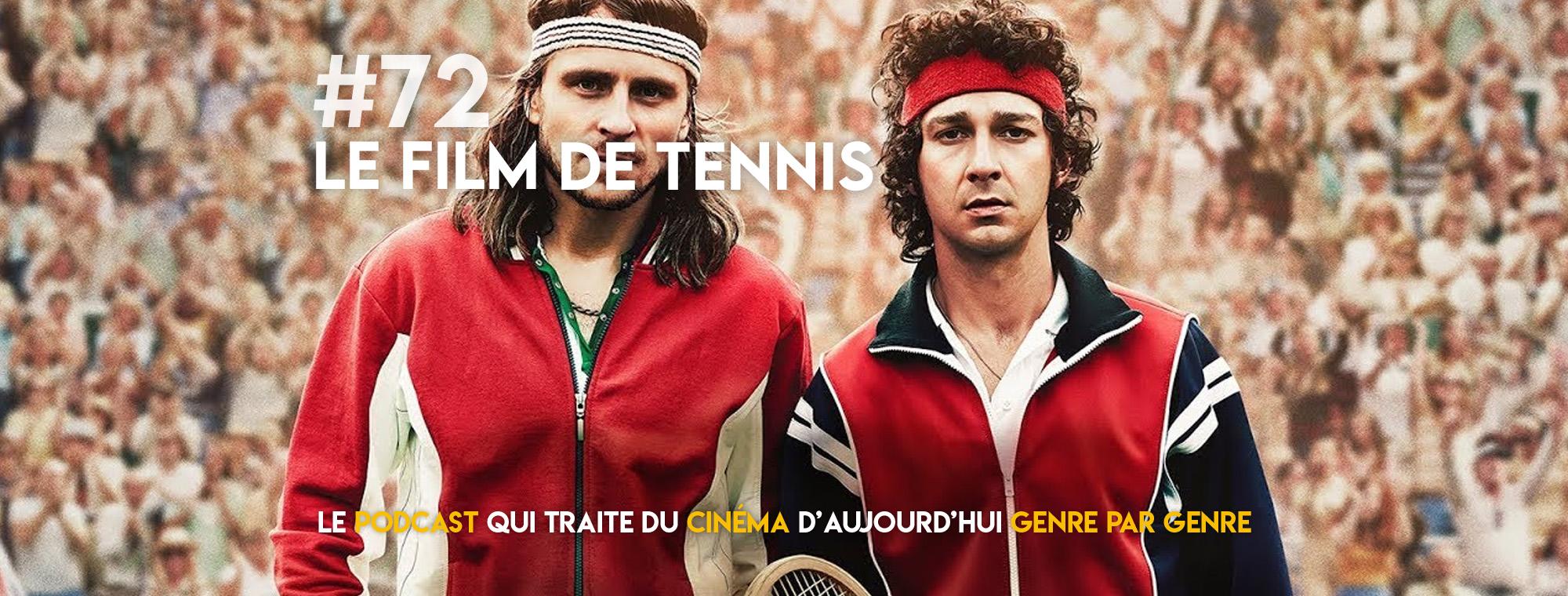 Parlons Péloches - #72 Le film de tennis