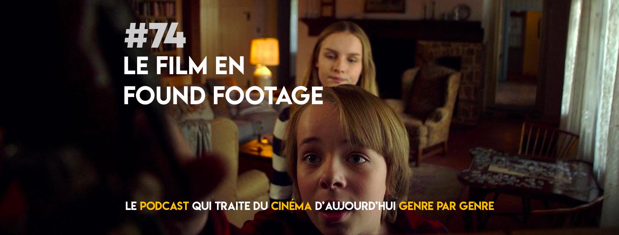 Parlons Péloches - #74 Le film en found footage