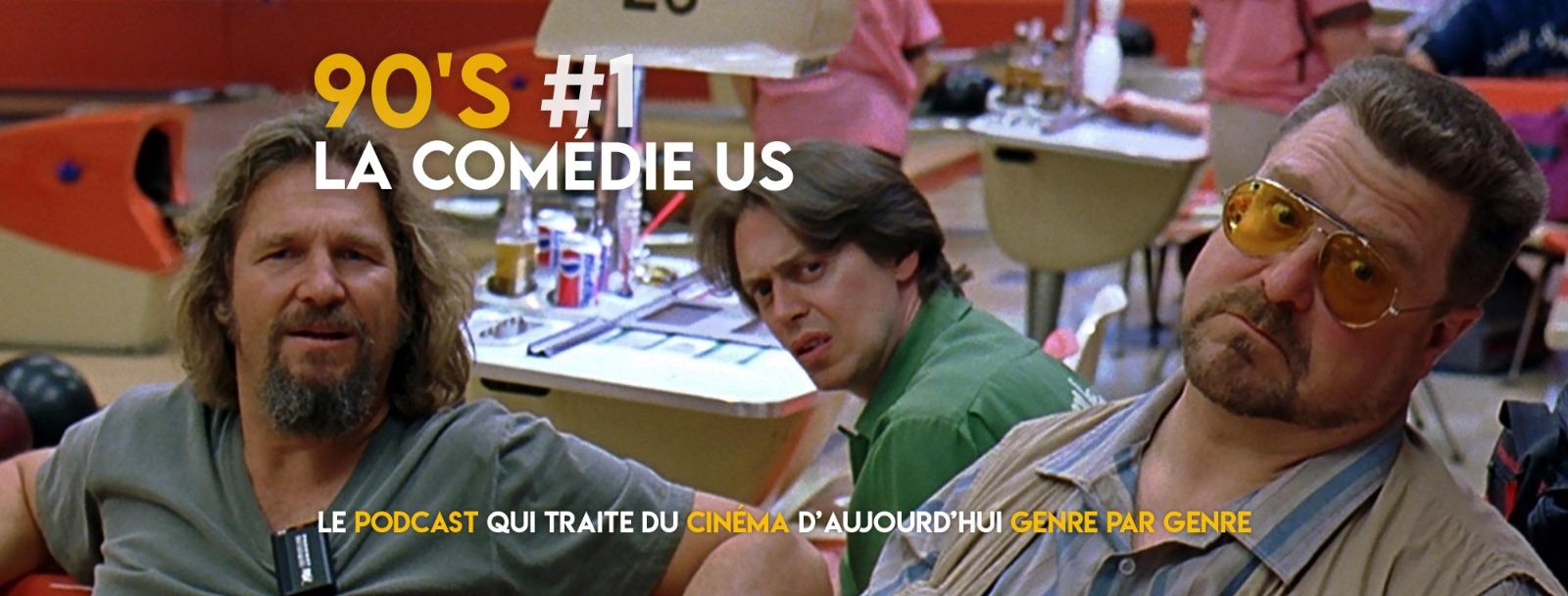 Parlons Péloches - 90's #1 La comédie US