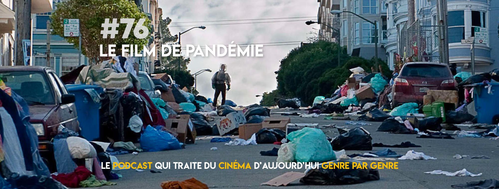 Parlons Péloches - #76 Le film de pandémie