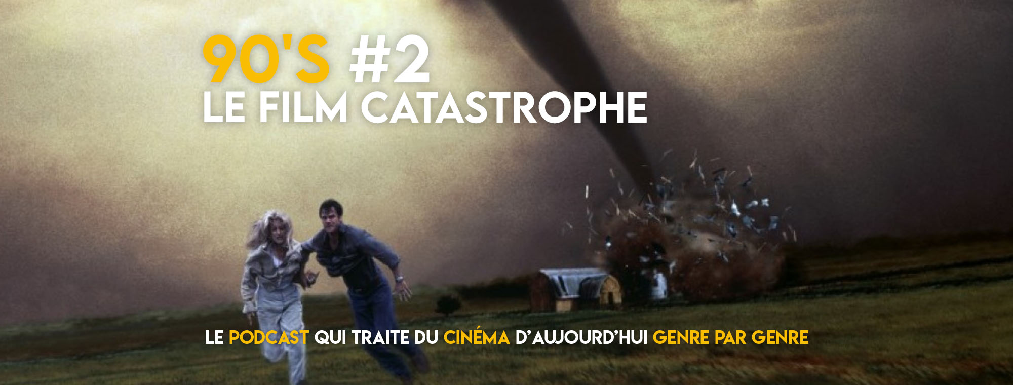 Parlons Péloches - 90's #2 Le film catastrophe