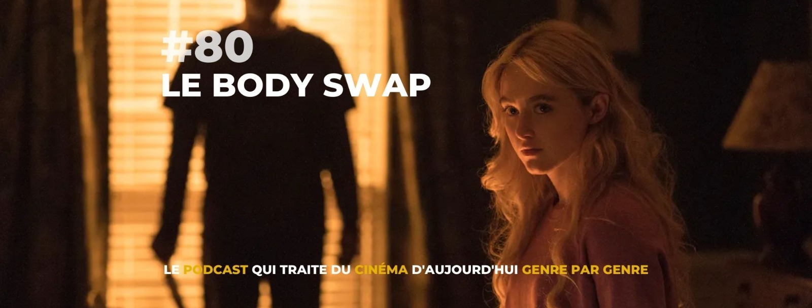 Parlons Péloches - #80 Le body swap movie